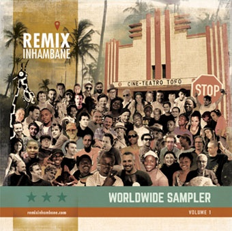 Remixinhambane Volume 1: Worldwide Sampler